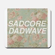 Sadcore Dadwave Mousepad