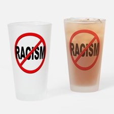 Anti / No Racism Drinking Glass