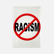 Anti / No Racism Rectangle Magnet