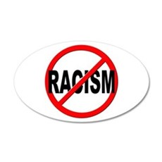 Anti / No Racism Wall Decal