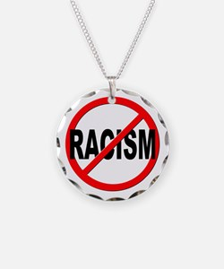 Anti / No Racism Necklace