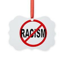 Anti / No Racism Ornament