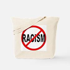 Anti / No Racism Tote Bag