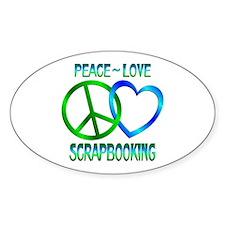 Peace Love Scrapbooking Decal