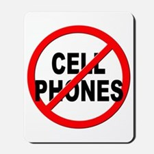Anti / No Cell Phones Mousepad