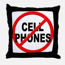 Anti / No Cell Phones Throw Pillow