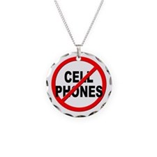 Anti / No Cell Phones Necklace