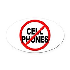 Anti / No Cell Phones Oval Car Magnet