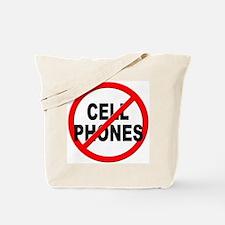 Anti / No Cell Phones Tote Bag