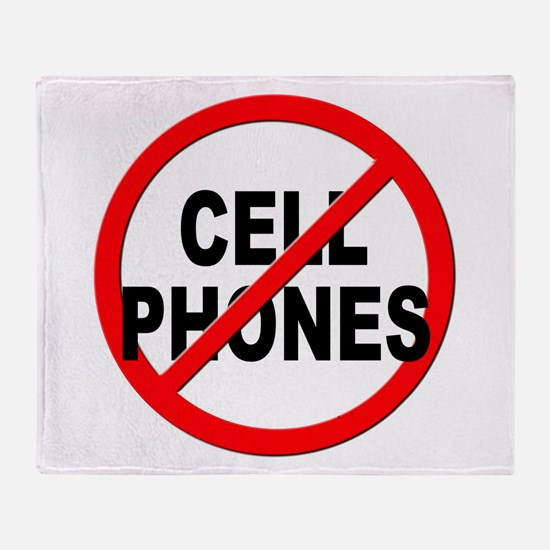 Anti / No Cell Phones Throw Blanket