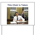 Obama: This Chair is Taken Yard Sign