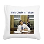 Obama: This Chair is Taken Square Canvas Pillow