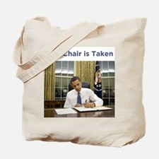 Obama: This Chair is Taken Tote Bag