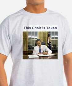 Obama: This Chair is Taken T-Shirt