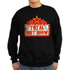 Total Shit Show Sweatshirt