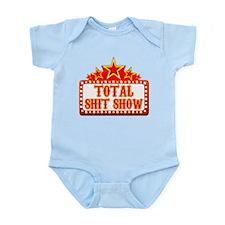 Total Shit Show Infant Bodysuit