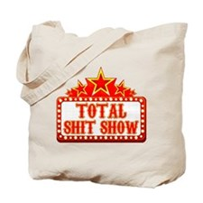 Total Shit Show Tote Bag