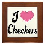 I Love Checkers Framed Tile