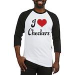 I Love Checkers Baseball Jersey