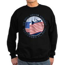 9/11 We will never forget Sweatshirt