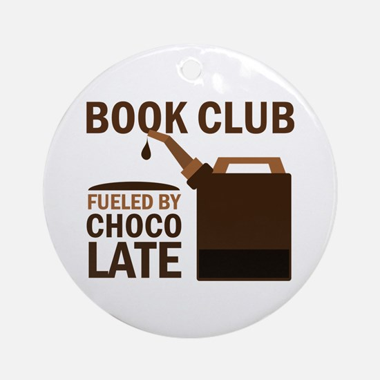 Book Club Fueled By Chocolate Ornament (Round)