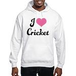 I Love Cricket Hooded Sweatshirt