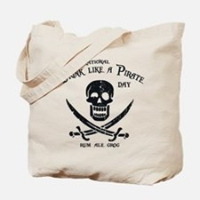 Drink Like a Pirate Tote Bag