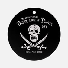 Drink Like a Pirate Ornament (Round)