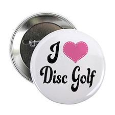 "I Love Disc Golf 2.25"" Button"