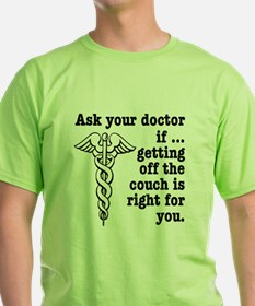Ask Your Doctor if Getting Off The Couch Is Right