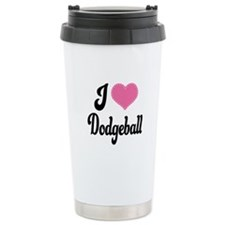 I Love Dodgeball Travel Coffee Mug