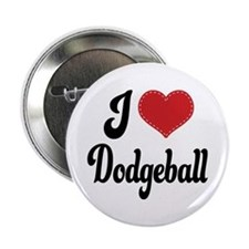 "I Love Dodgeball 2.25"" Button"