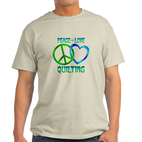 Peace Love Quilting Light T-Shirt