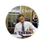 "Obama: This Chair is Taken 3.5"" Button (100 p"