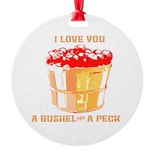 Bushel and a Peck Ornament
