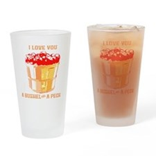 Bushel and a Peck Drinking Glass