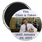 This Chair is Taken Until 1/20/17 Magnet