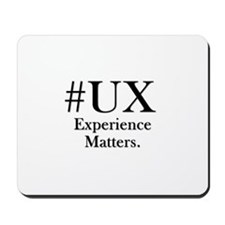 Experience Matters. Mousepad