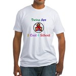 Twins are 2 Cool 4 School Fitted T-Shirt