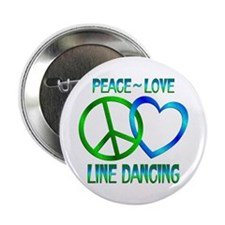 "Peace Love Line Dancing 2.25"" Button"