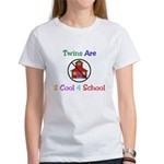 Twins are 2 Cool 4 School Women's T-Shirt