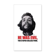 He Was Evil You Stupid College Punk Wall Decal