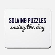 Solving Puzzles, Saving the Day Mousepad