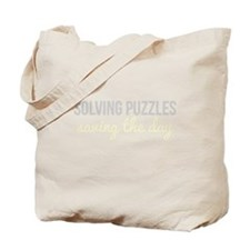 Solving Puzzles, Saving the Day Tote Bag