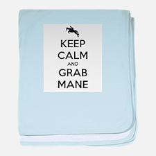 Keep Calm and Grab Mane baby blanket