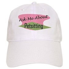 Ask Me About Pet Sitting Baseball Cap