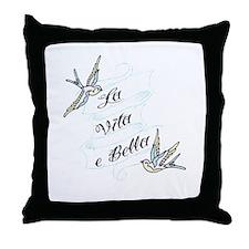 LaVitaeBella.png Throw Pillow