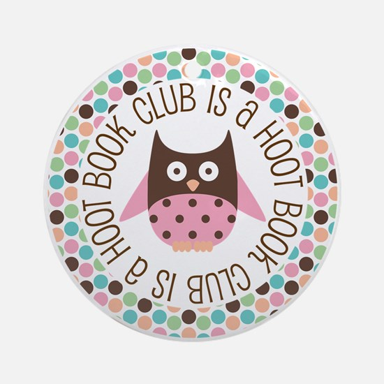 Book Club Is A Hoot Ornament (Round)