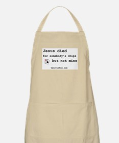 """""""Jesus died for chips"""" BBQ Apron"""