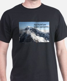 Soar beyond your wildest expectations 4 T-Shirt